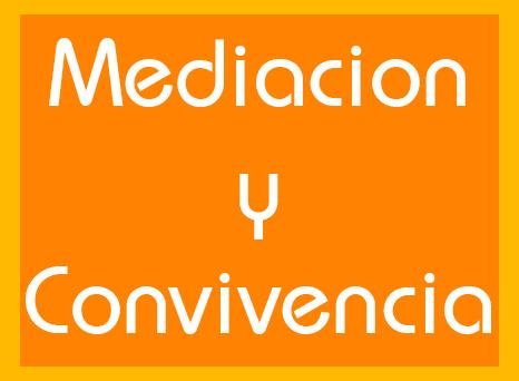Mediacion y Convivencia